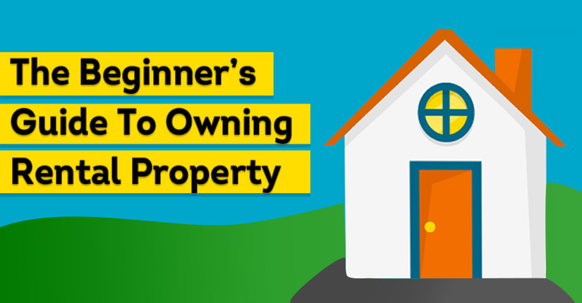 guide to owning a rental property
